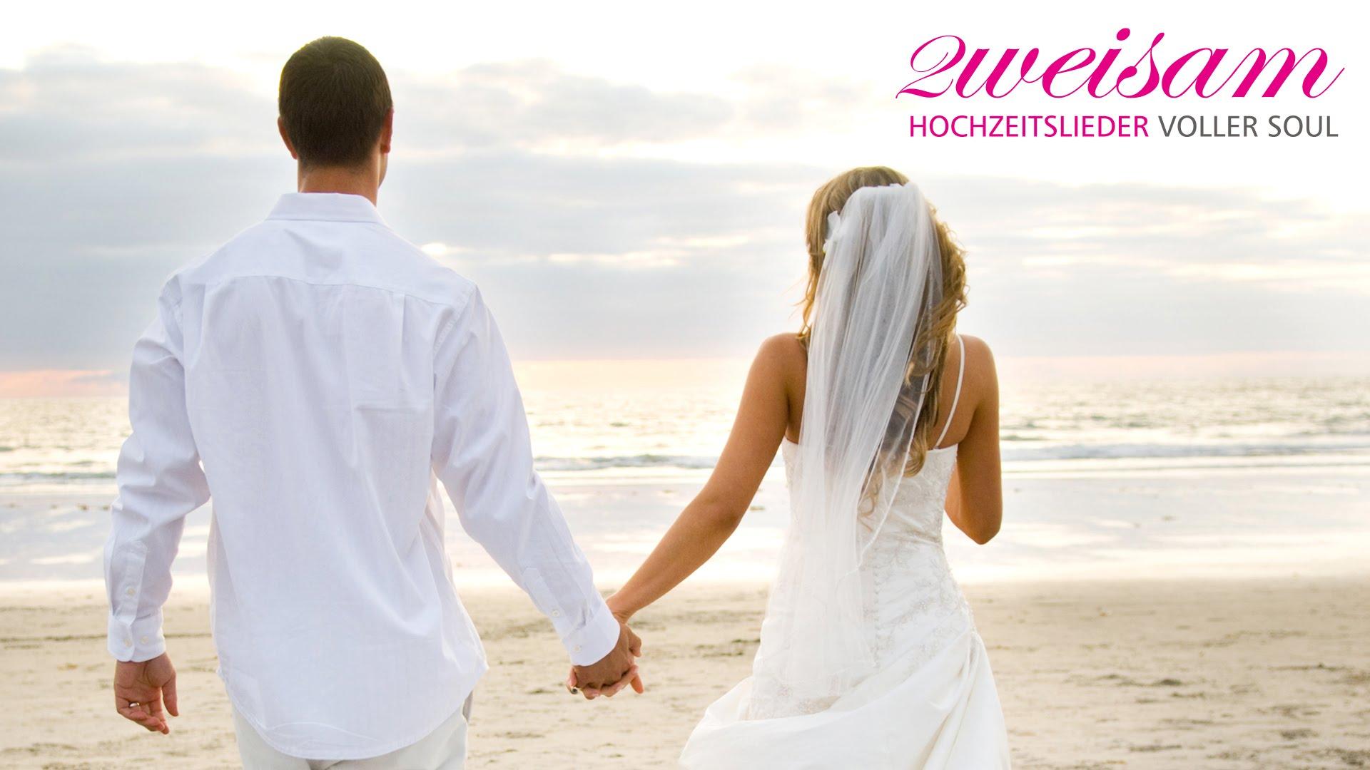 Die 10 schönsten Hochzeitslieder | Zweisam